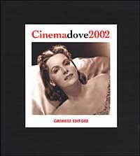 Cinema dove 2002