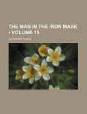 The Man in the Iron Mask (Volume 15)