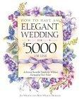 How to Have an Elegant Wedding for $5000 (or Less)