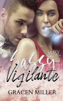 Sassy Vigilante