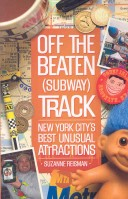 Off the Beaten (Subway) Track