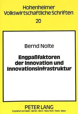 Engpaßfaktoren der Innovation und Innovationsinfrastruktur