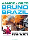 Bruno Brazil, tome 9