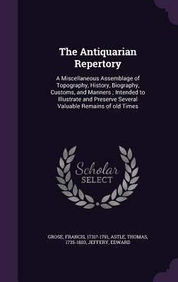 The Antiquarian Repertory