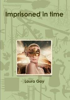 Imprisoned in time