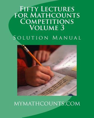 Fifty Lectures for Mathcounts Competitions