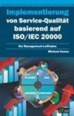 Implementierung von Service-Qualita basierend auf ISO/IEC 20000