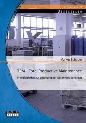 Tpm – Total Productive Maintenance