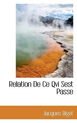 Relation de Ce Qvi Sest Passe