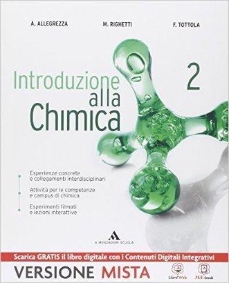 Introduzione alla chimica. Per gli Ist. tecnici. Con e-book. Con espansione online