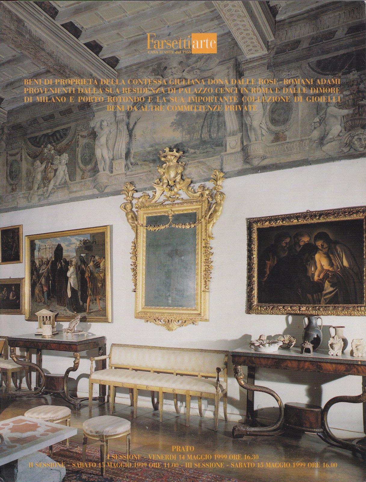 Beni di proprietà della contessa Giuliana Donà dalle Rose - Romani Adami provenienti dalla sua residenza di Palazzo Cenci in Roma e dalle dimore di Milano e Portorotondo, la sua importante collezione di gioielli e da altre committenze private