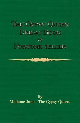 The Gypsy Queen Dream Book and Fortune Teller