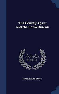 The County Agent and the Farm Bureau