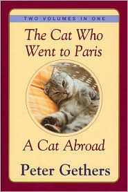 The Cat Who Went To Paris & A Cat Abroad