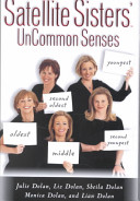 Satellite sisters : uncommon senses