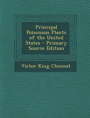 Principal Poisonous Plants of the United States