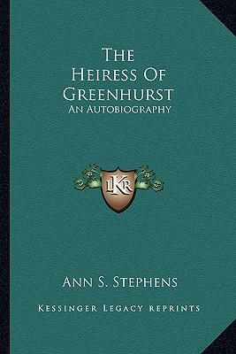 The Heiress of Green...