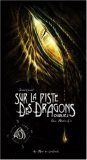 Sur la Piste des Dragons Oubliés, Second Carnet
