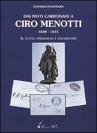Dai moti carbonari a Ciro Menotti (1820-1831)
