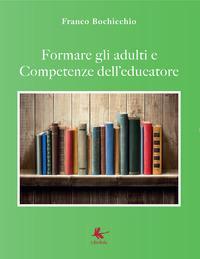 Formare gli adulti e competenze dell'educatore