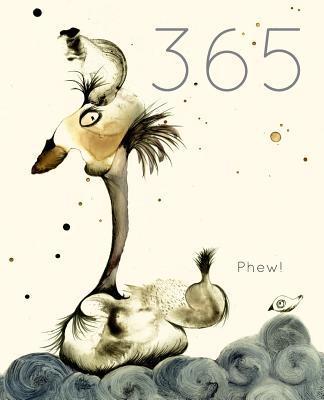 365 Phew!