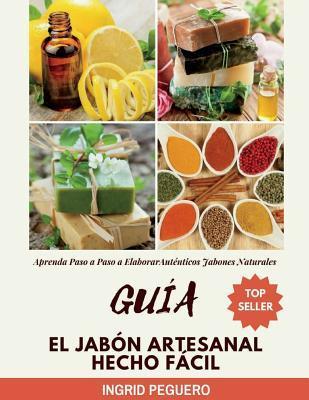 Guía El Jabón Artesanal Hecho Fácil