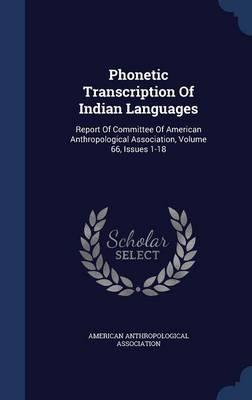 Phonetic Transcription of Indian Languages