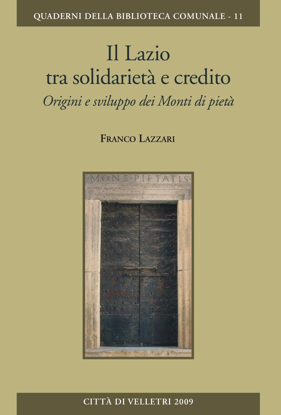 Il Lazio tra solidarietà e credito. Origini e svilippo dei monti di pietà