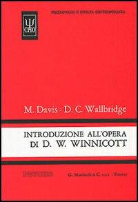 Introduzione all'opera di D. W. Winnicott