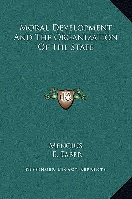 Moral Development and the Organization of the State