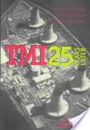 Tmi 25 Years Later