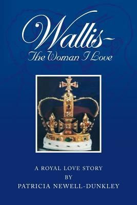 Wallis – the Woman I Love