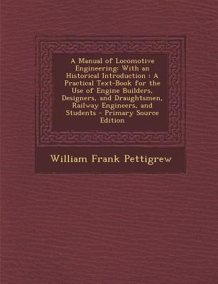 A Manual of Locomotive Engineering