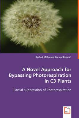 A Novel Approach for Bypassing Photorespiration in C3 Plants