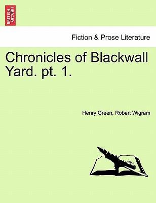 Chronicles of Blackwall Yard. pt. 1