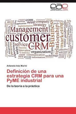 Definición de una estrategia CRM para una PyME industrial