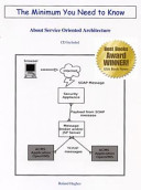 The Minimum You Need to Know about Service Oriented Architecture
