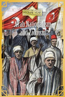 Arab Nationalism and Zionism
