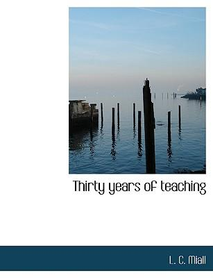Thirty years of teaching