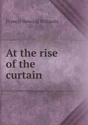 At the Rise of the Curtain