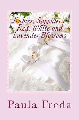 Rubies, Sapphires, Red, White and Lavender Blossoms