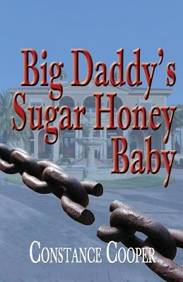 Big Daddy's Sugar Honey Baby