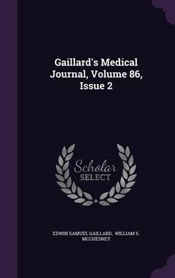 Gaillard's Medical Journal, Volume 86, Issue 2