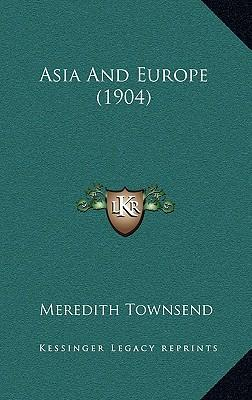 Asia and Europe (190...