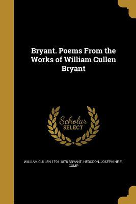 BRYANT POEMS FROM TH...
