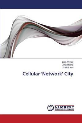 Cellular 'Network' City
