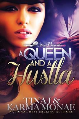 A Queen and a Hustla
