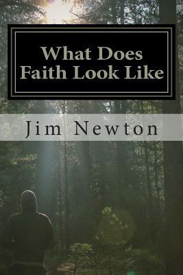 What Does Faith Look Like