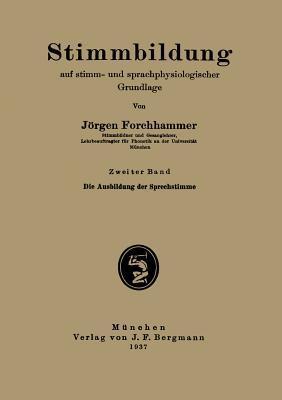 Stimmbildung Auf Stimm- und Sprachphysiologischer Grundlage