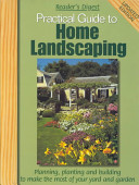 Reader's Digest Practical Guide to Home Landscaping